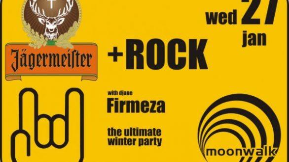 Jägermeister + Rock with djane Firmeza Τετάρτη 27 Ιανουαρίου