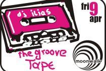 """The Groove Tape With Dj ilias"" στο Moonwalk"