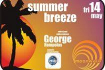 Summer Breeze Με τον Γιώργο Ρομπόλα Στο Moonwalk