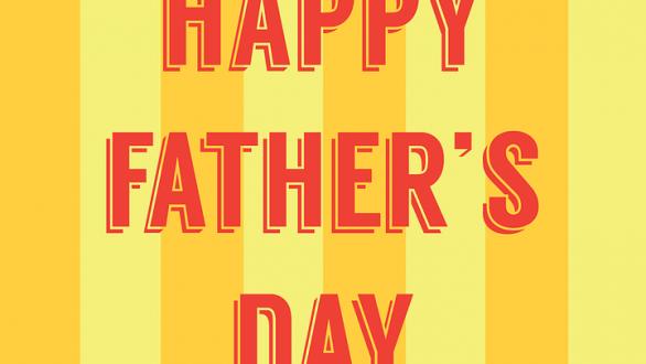 17 Ιουνίου 2018: Γιορτή του πατέρα